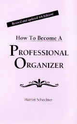 Become a Professional Organizing Consultant Solve problems Help others save time & money